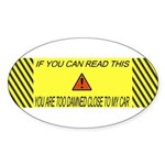 If you can read this you're t Sticker (Oval 10 pk)