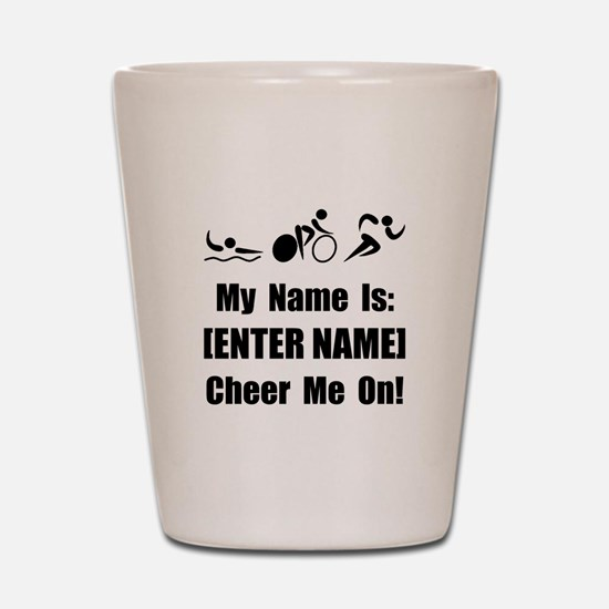 Tri Cheer Me [Personalize It! Shot Glass