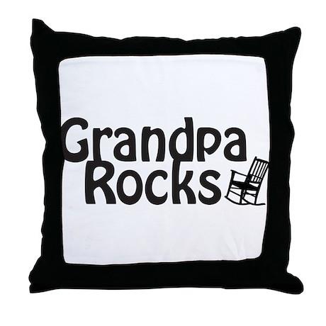 Grandpa Rocks Throw Pillow