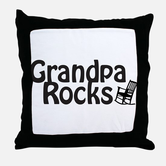 Grandpa Rocks Throw Pillow