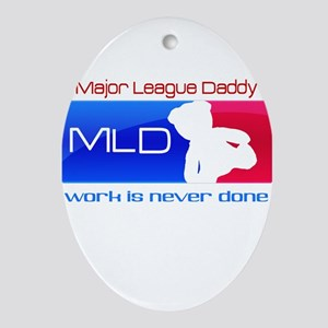 Major League Daddy Ornament (Oval)