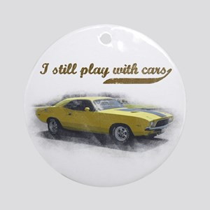 I still play with cars Ornament (Round)