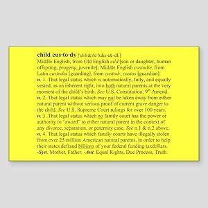 Custody Defined Black Rectangle Sticker