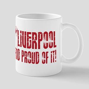 LIVERPOOL & PROUD OF IT Mug