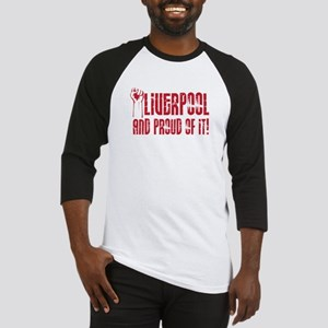 LIVERPOOL & PROUD OF IT Baseball Jersey