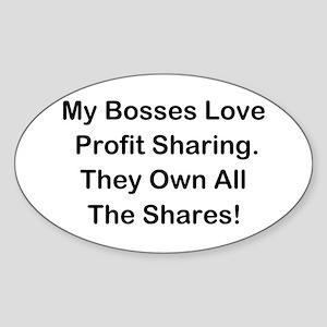 My Bosses Love Sharing Sticker (Oval)