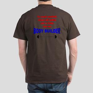 Vai A Letto Con un Body Build Dark T-Shirt