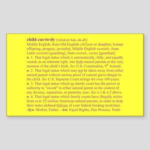 Custody Defined Purple Rectangle Sticker