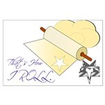 That's How I Rolling Pin. Large Poster