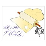 That's How I Rolling Pin. Small Poster