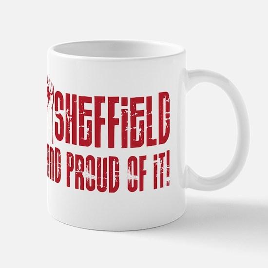 SHEFFIELD AND PROUD OF IT Mug