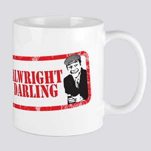 ALRIGHT DARLING Mug
