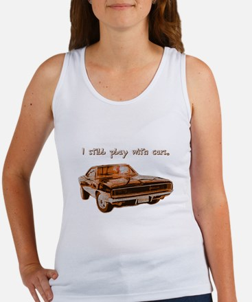 I still play with cars Women's Tank Top