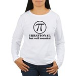 Pi: Irrational But Well Rounded Women's Long Sleev