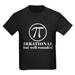 Pi: Irrational But Well Rounded Kids Dark T-Shirt
