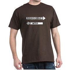 Democracy vs WTO T-Shirt