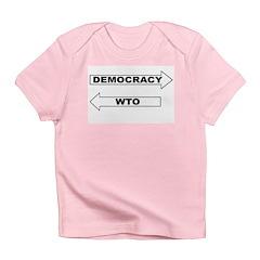 Democracy vs WTO Infant T-Shirt