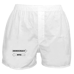 Democracy vs WTO Boxer Shorts
