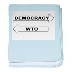 Democracy vs WTO baby blanket