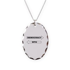 Democracy vs WTO Necklace