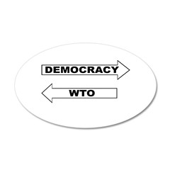 Democracy vs WTO 38.5 x 24.5 Oval Wall Peel