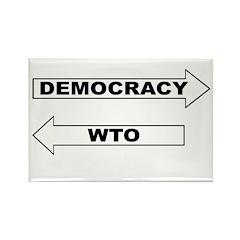 Democracy vs WTO Rectangle Magnet