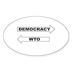 Democracy vs WTO Sticker (Oval 50 pk)