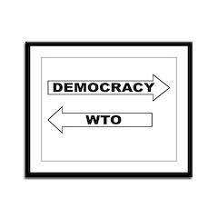 Democracy vs WTO Framed Panel Print
