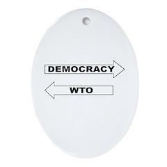 Democracy vs WTO Ornament (Oval)