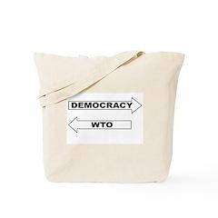 Democracy vs WTO Tote Bag