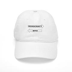 Democracy vs WTO Baseball Cap