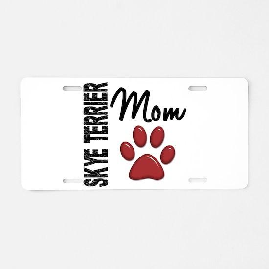 Skye Terrier Mom 2 Aluminum License Plate