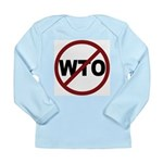NO WTO Long Sleeve Infant T-Shirt