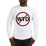 NO WTO Long Sleeve T-Shirt