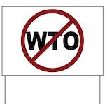 NO WTO Yard Sign