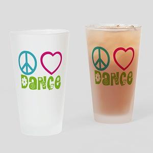 Peace Love Dance Drinking Glass