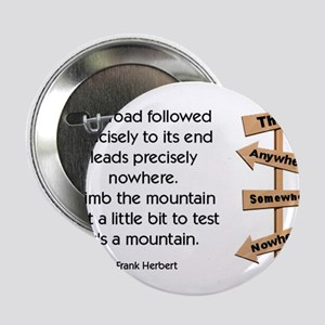"Road to Nowhere 2.25"" Button"