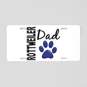 Rottweiler Dad 2 Aluminum License Plate