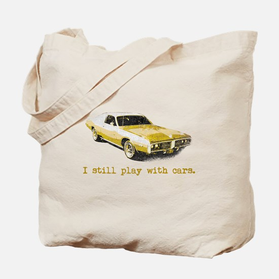 I still play with cars Tote Bag