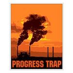 Industrial Progress Trap Small Poster