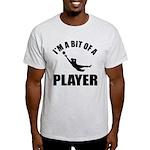 I'm a bit of a player goal keeper Light T-Shirt