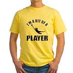 I'm a bit of a player goal keeper Yellow T-Shirt