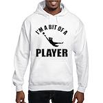 I'm a bit of a player goal keeper Hooded Sweatshir