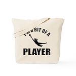 I'm a bit of a player goal keeper Tote Bag