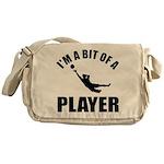 I'm a bit of a player goal keeper Messenger Bag
