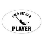 I'm a bit of a player goal keeper Sticker (Oval 50