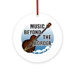 Beyond the border Ornament (Round)