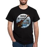 Beyond the border Dark T-Shirt