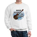 Beyond the border Sweatshirt