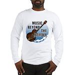 Beyond the border Long Sleeve T-Shirt